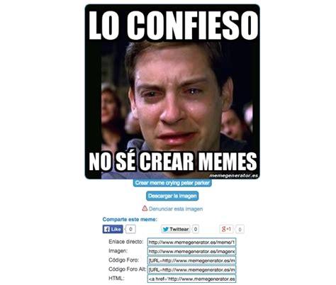 Como Crear Memes Para El Con Cualquier Imagen | c 243 mo ...