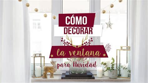 Cómo decorar la ventana más bonita para esta Navidad | DIY ...