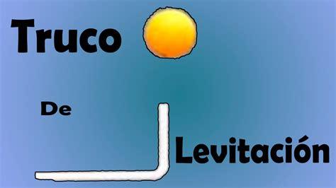 Como Hacer Levitar Una Pelota Truco Fácil│Levitation Trick ...