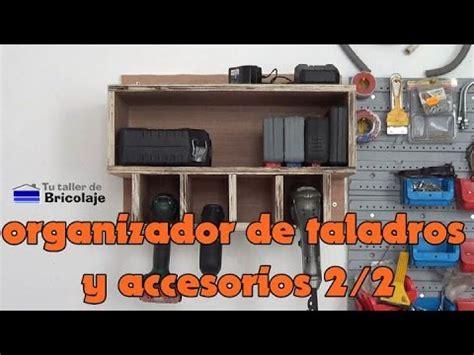 Cómo hacer un organizador de taladros y sus accesorios. 2 ...