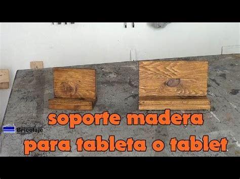 Cómo hacer un soporte de madera para tablet o tabletas ...