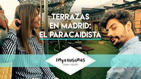 CONOCEMOS LA TERRAZA DE MODA EN MADRID!!! |EL PARACAIDISTA ...