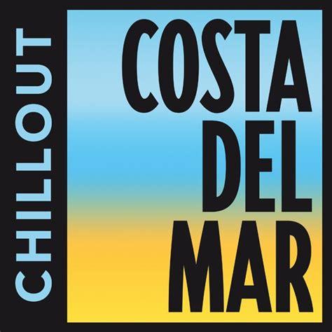 Costa Del Mar   Chillout   Ibiza   Listen Online
