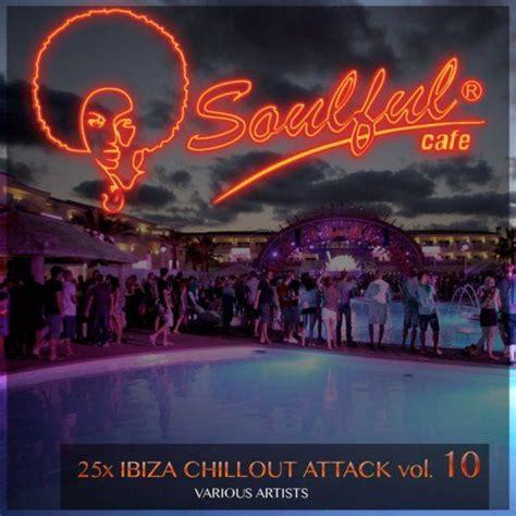 Cover 25X Ibiza Chillout Attack, Vol. 10