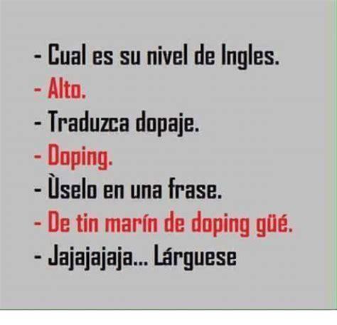 Cual Es Su Nivel De Ingles Alto Traduzca Dopaje Doping ...