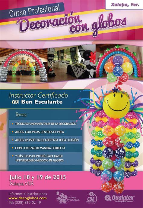 Curso Decoración con Globos en Xalapa Veracruz 18 y 19 de ...