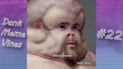 Dank Meme Vine Compilation #22   YouTube