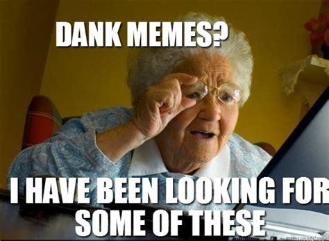 Dank Memes All Day - All Things Dank