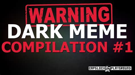 DARK MEME COMPILATION [TOO OFFENSIVE EDITION]   YouTube