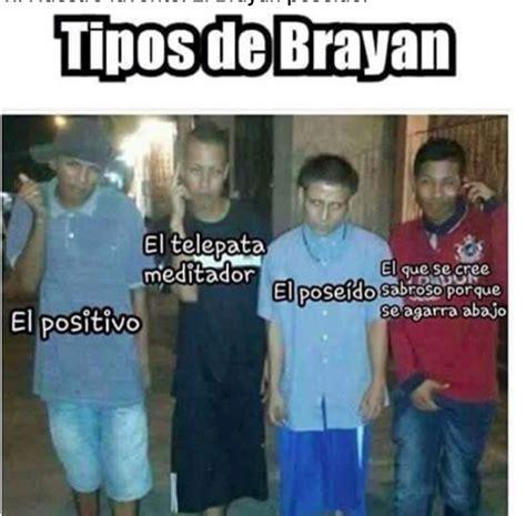 ¿De dónde salió el meme  El Brayan ? Aquí se los ...