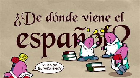 ¿De dónde surgió el idioma español CuriosaMente 73   YouTube