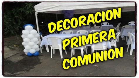 DECORACIÓN FIESTA PRIMERA COMUNIÓN   YouTube