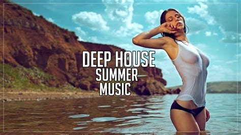 Deep House Mix 2017 ⛔ Best Summer Mix ⛔ Chillout   YouTube