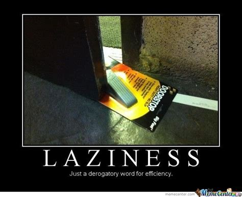 Definition Of Lazinnes by eli_205   Meme Center