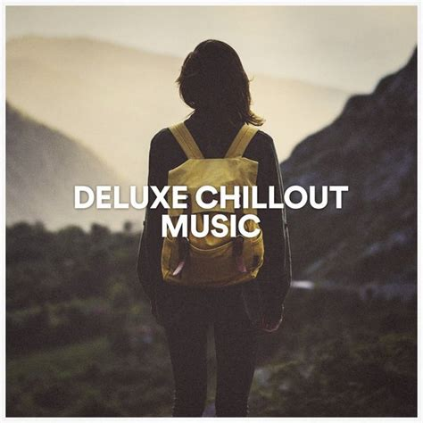 Deluxe Chillout Music | Ibiza Lounge – Télécharger et ...