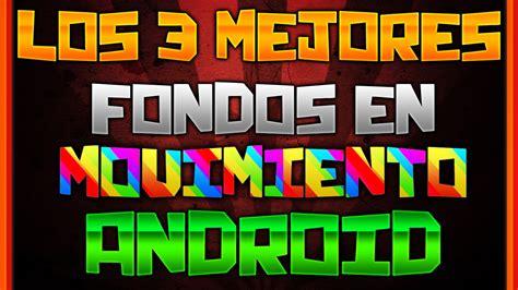 DESCARGA LOS 3 MEJORES FONDOS DE PANTALLA EN MOVIMIENTO ...