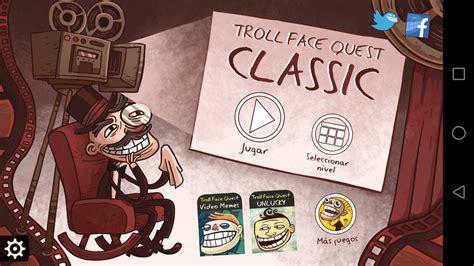 Descargar Troll Face Quest Classic 1.1.3 Android   APK ...