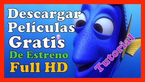 Descargas Peliculas De Estreno Gratis Pelicula Online ...