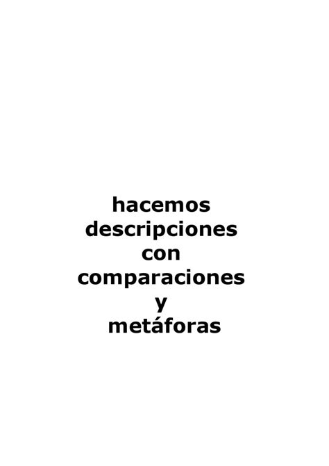 descripcion con metaforas y comparaciones by Soledad de la ...