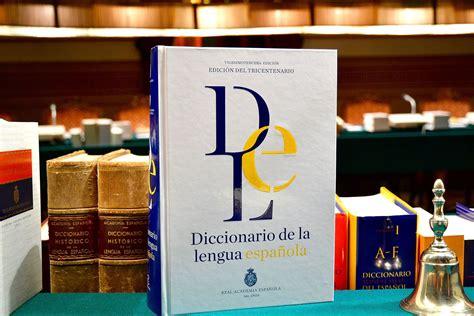 Diccionario de la lengua española   Wikipedia, la ...