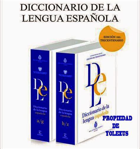 Diccionario Real Academia Lengua Española ¡nueva Edicion ...