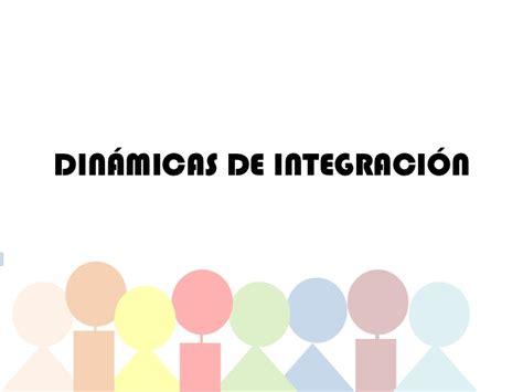 DINÁMICAS DE INTEGRACIÓN