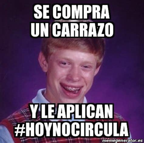 Divertidos memes se burlan del Hoy No Circulan en redes ...
