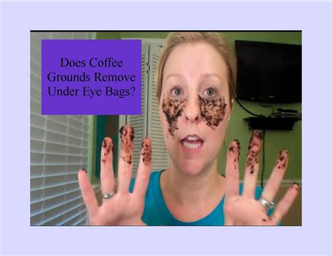 Does Coffee Grounds Remove Under Eye Bags?   YouTube