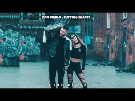 Don Diablo   Cutting Shapes  l3uz Remix    YouTube