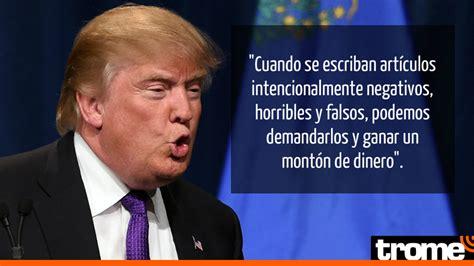 Donald Trump 10 frases que revelan su forma de pensar ...