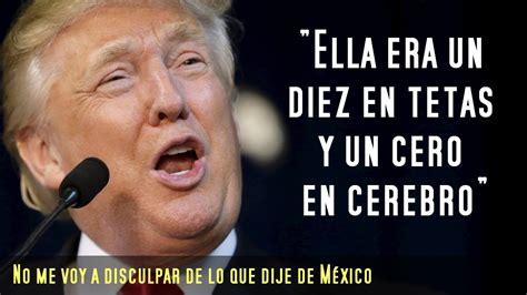 Donald Trump y sus 15 frases mas machistas y polemicas ...
