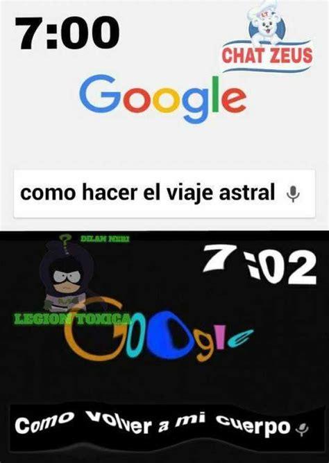 dopl3r.com   Memes   Google como hacer el viaje astral ...