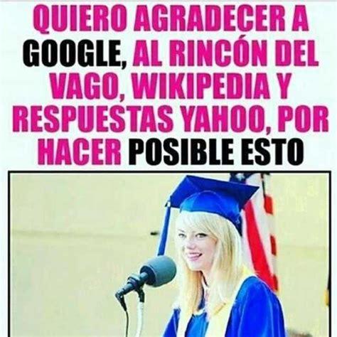 dopl3r.com   Memes   QUIERO AGRADECER A GOOGLE, AL RINCÓN ...