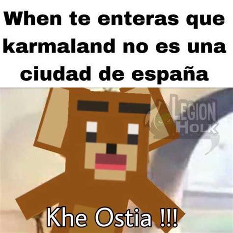 dopl3r.com   Memes   When te enteras que karmaland no es ...