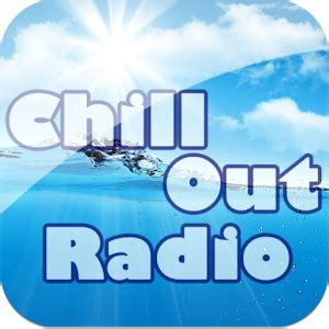 Download Chillout Radio  Chill Out  for PC