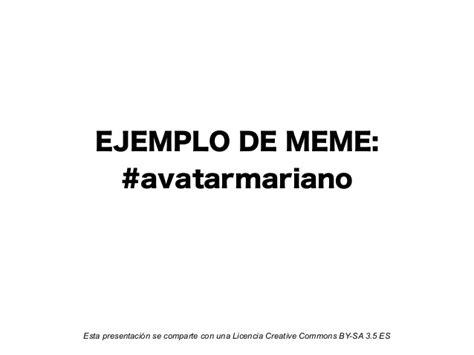 Ejemplo de MEME: #Avatarmariano