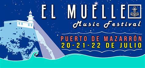 El Muelle Music Festival en Mazarrón con Rosendo, M Clan ...