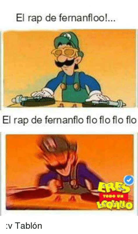 El Rap De Fernanfloo! El Rap De Fernanflo Flo Flo Flo Flo ...