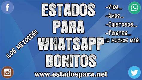 Estados para Whatsapp bonitos | ¡FRASES SUPER ORIGINALES ...