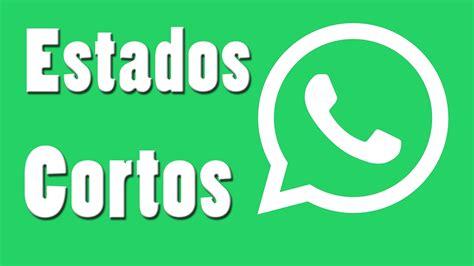 Estados Para WhatsApp Cortos y Originales   YouTube
