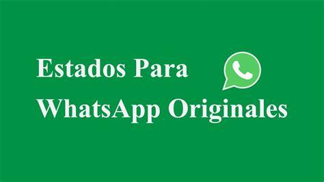 Estados Para Whatsapp Originales ????   YouTube