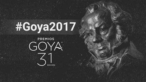 Estos son todos los nominados a los Premios Goya 2017 ...