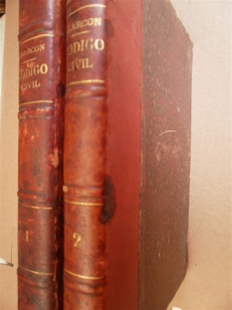 Estudios Sobre El Codigo Civil Del Df 2 Tomos Mexico 1885 ...