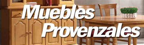 Fabricas Muebles Provenzales, Muebles Rústicos y Muebles ...