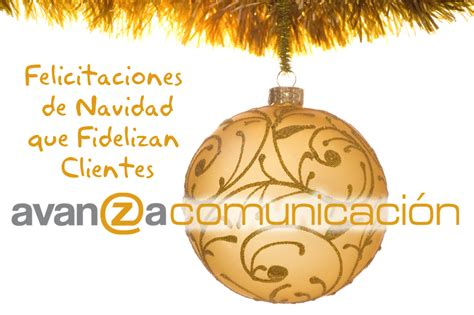 Felicitación de Navidad que Fidelizan Clientes : Avanza ...