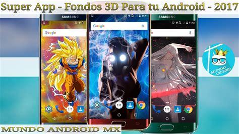 Fondos De Pantalla 3D | Para Tu Android Gratis | 2017 ...