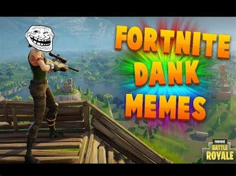 Fortnite Dank Memes Compilations 2 | Doovi