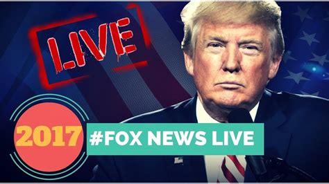 Fox News Live Stream Today   Fox News LIVE Stream ...