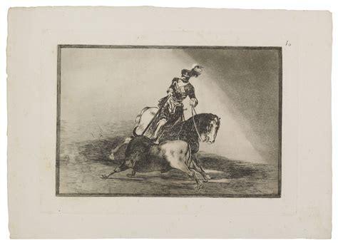 FRANCISCO DE GOYA Y LUCIENTES  1746 1828  , La Tauromaquia ...
