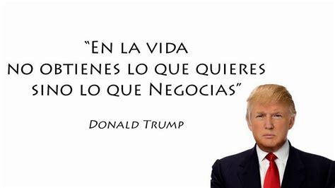 Frases de Donald Trump sobre el Éxito, la Riqueza y los ...
